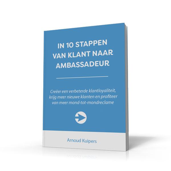 In 10 Stappen Van Klant Naar Ambassadeur Boek
